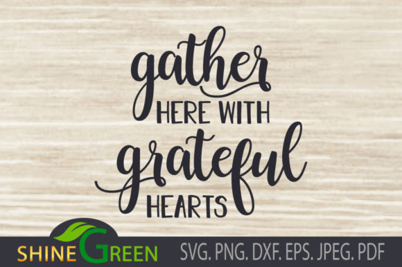 Print on Demand: Gather Here with Grateful Hearts - Fall Graphic Crafts By ShineGreenArt