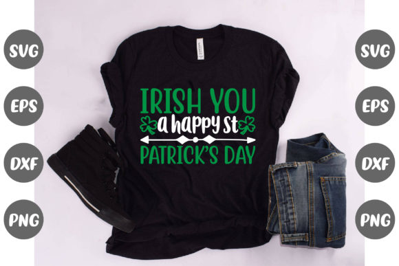 Print on Demand: Irish You a Happy Patrick's Day Graphic Illustrations By Design Store Bd.Net