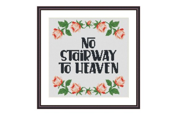 No Stairway to Heaven Funny Cross Stitch Graphic Cross Stitch Patterns By e6702