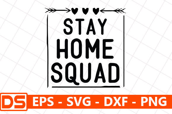 Print on Demand: Quarantine Design, Stay Home Squad Graphic Print Templates By Design Store