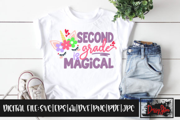 Second Grade is Magical Graphic Illustrations By DrissyStore
