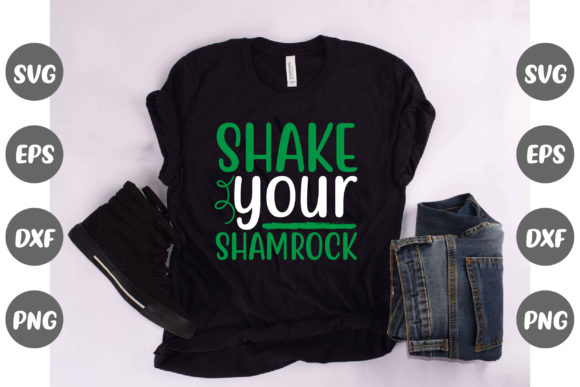 Print on Demand: Shake Your Shamrock Graphic Crafts By Design Store Bd.Net