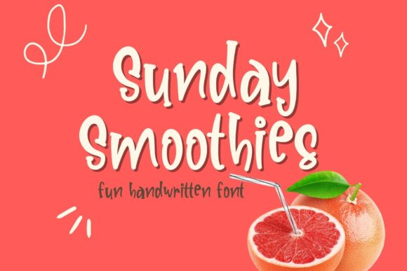Print on Demand: Sunday Smoothies Script & Handwritten Font By AllaCreativa