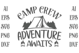 Camp Crew Adventure Awaits Graphic Print Templates By Storm Brain