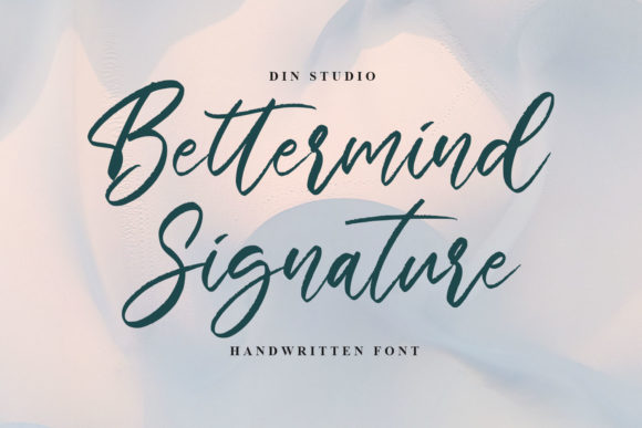Print on Demand: Bettermind Signature Script & Handwritten Font By Din Studio