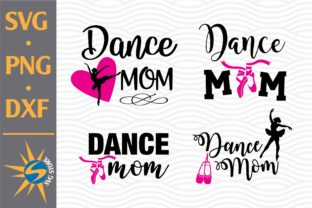 Print on Demand: Dance Mom Graphic Crafts By SVGStoreShop