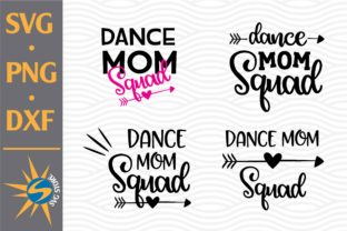 Print on Demand: Dance Mom Squad Graphic Crafts By SVGStoreShop