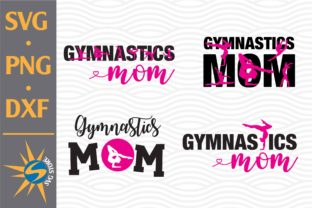 Print on Demand: Gymnastic Mom Graphic Crafts By SVGStoreShop