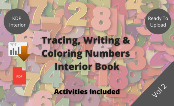 Print on Demand: KDP Tracing,Writing&Coloring Numbers V.2 Graphic KDP Interiors By Proobeyda