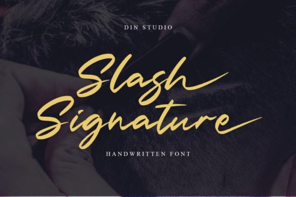 Print on Demand: Slash Signature Script & Handwritten Font By Din Studio