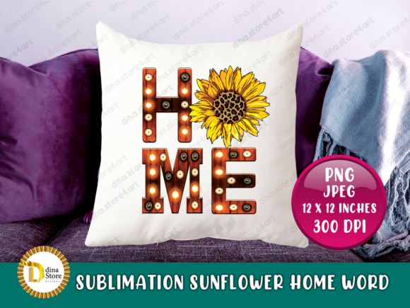 Print on Demand: Sublimation Sunflower Home Marquee Word Graphic Crafts By dina.store4art