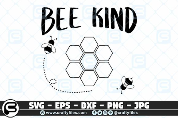 Print on Demand: Bee Kind Graphic Crafts By Crafty Files