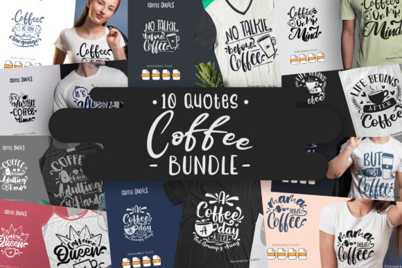 Print on Demand: 10 Coffee Bundle | Lettering Quotes Gráfico Crafts Por Vunira