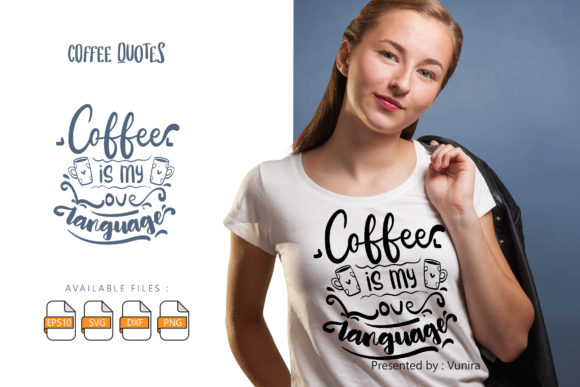 10 Coffee Bundle | Lettering Quotes Graphic Image