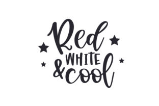 Red, White & Cool Independence Day Craft Cut File By Creative Fabrica Crafts