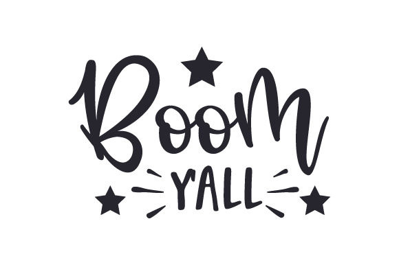 Boom Y'all Independence Day Craft Cut File By Creative Fabrica Crafts