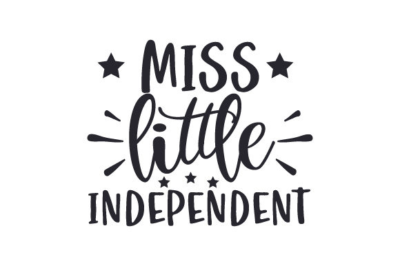 Miss Little Independent Independence Day Craft Cut File By Creative Fabrica Crafts