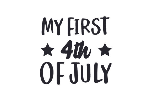 My First 4th of July Independence Day Craft Cut File By Creative Fabrica Crafts