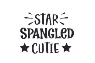 Star Spangled Cutie Independence Day Craft Cut File By Creative Fabrica Crafts