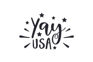 Yay USA Independence Day Craft Cut File By Creative Fabrica Crafts
