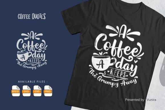 Print on Demand: Coffee | Lettering Quotes Gráfico Crafts Por Vunira