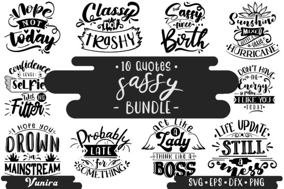 Print on Demand: 10 Sassy Bundle | Lettering Quotes Graphic Crafts By Vunira