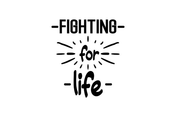 Fighting for Life Awareness Craft Cut File By Creative Fabrica Crafts