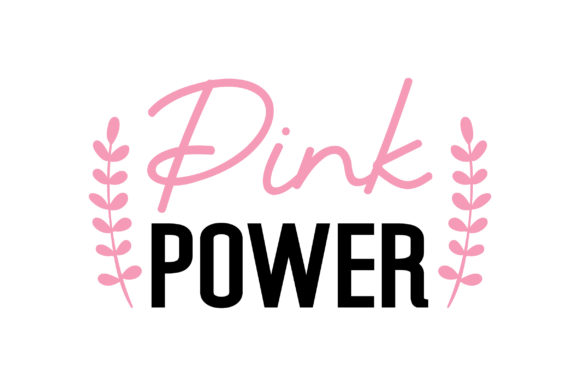 Pink Power Awareness Craft Cut File By Creative Fabrica Crafts