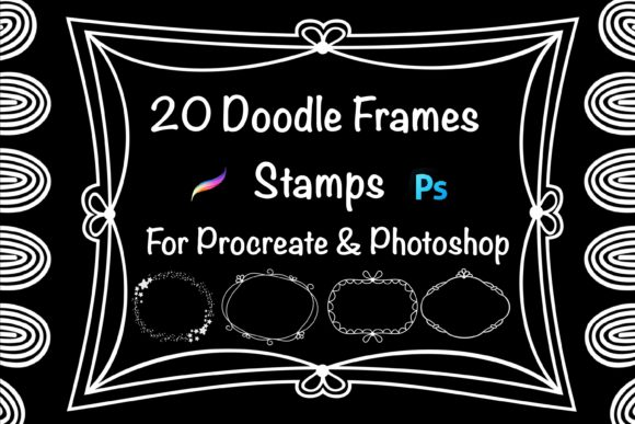 20 Doodle Frames Stamps for Procreate an Graphic Brushes By Dishanti Art