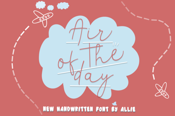Print on Demand: Air of the Day Script & Handwritten Font By maplesyruptype