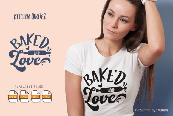 Print on Demand: Baked with Love | Lettering Quotes Graphic Crafts By Vunira