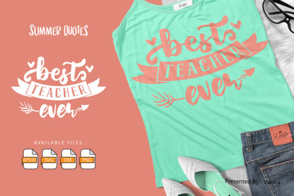 Print on Demand: Best Teacher Ever | Lettering Quotes Graphic Crafts By Vunira