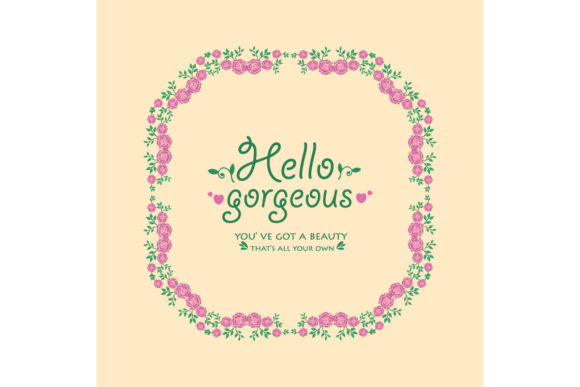 Elegant Hello Gorgeous Card Design Graphic Backgrounds By stockfloral