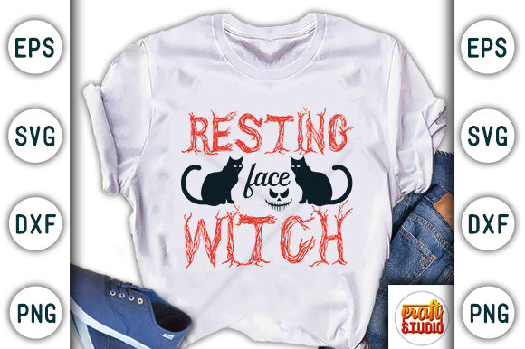 Print on Demand: Halloween Quote Design, Resting Face Witch Graphic Print Templates By CraftStudio