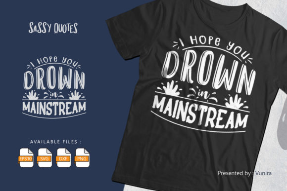 Print on Demand: I Hope You Drown in Mainstream Graphic Crafts By Vunira