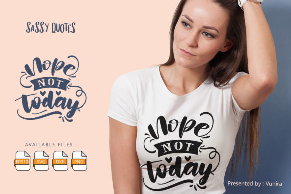 Nope Note Today   Lettering Quotes Graphic