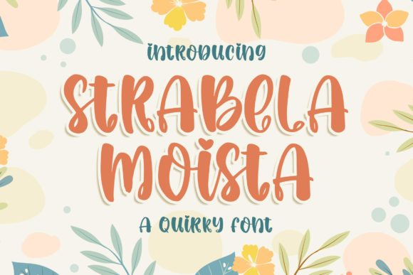 Print on Demand: Strabela Moista Display Font By Blankids Studio