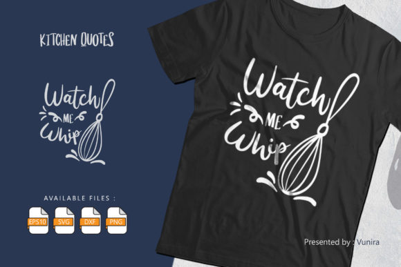 Print on Demand: Watch Me Whip | Lettering Quotes Gráfico Crafts Por Vunira