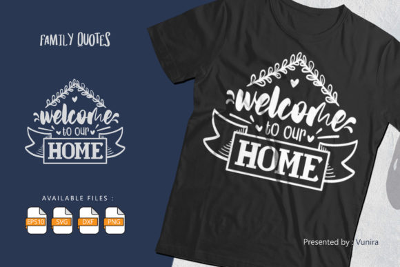 Print on Demand: Welcome to Our Home | Lettering Quotes Graphic Crafts By Vunira