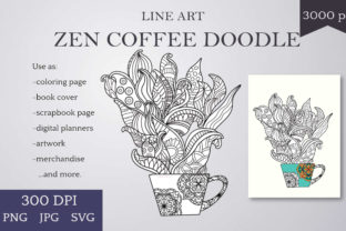 Print on Demand: Zen Coffee Doodle -  Line Art to Color Graphic Illustrations By Digital Town