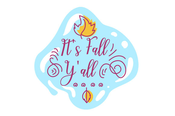 It S Fall Y'all Fall Craft Cut File By Creative Fabrica Crafts