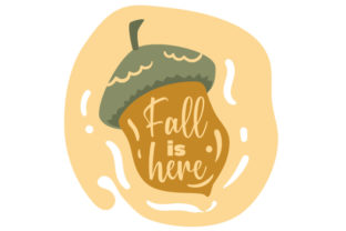 Fall is Here Fall Craft Cut File By Creative Fabrica Crafts