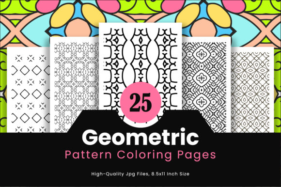 Print on Demand: 25 High Quality Geometric Pattern Graphic Coloring Pages & Books Adults By Riduwan Molla