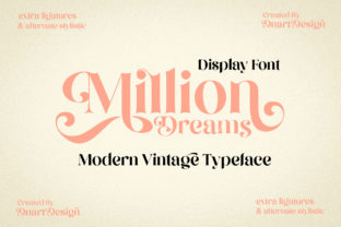 Print on Demand: Million Dreams Display Font By dnartdesignn