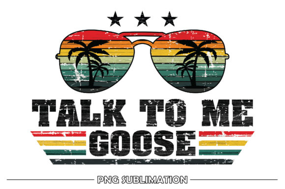 Print on Demand: Talk to Me Goose Vintage Sublimation Graphic Crafts By FauzIDEAStudio