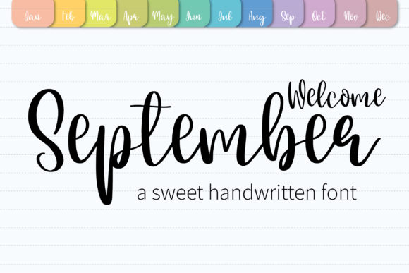 Print on Demand: Welcome September Script & Handwritten Font By BitongType