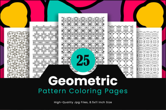 Print on Demand: 25 Adult Geometric Pattern Pages Graphic Coloring Pages & Books Adults By Riduwan Molla