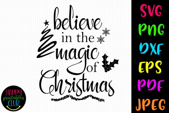 Print on Demand: Believe in the Magic of Christmas Graphic Crafts By Happy Printables Club