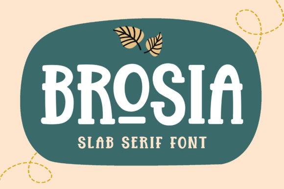 Print on Demand: Brosia Slab Serif Fuente Por Subectype