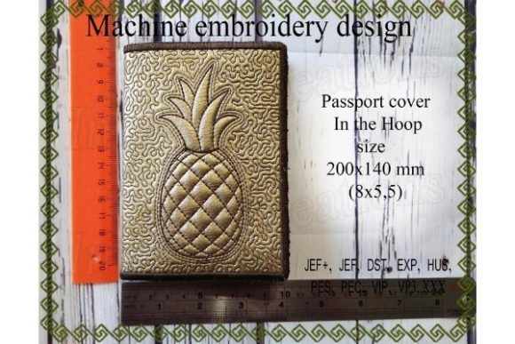 Passport Cover in the Hoop - Pineapple Sewing & Crafts Embroidery Design By ImilovaCreations